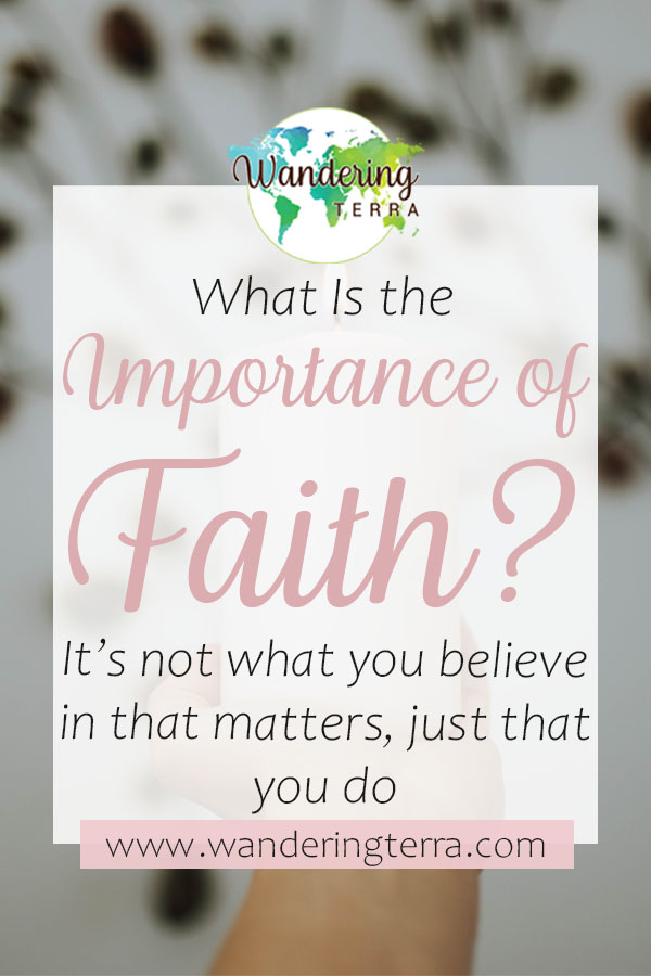 What's the Importance of Faith? It's Not What You Believe In That Matters, Just That You Do pin for Pinterest - girl holds candle in the air
